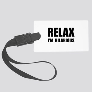 Relax Hilarious Large Luggage Tag