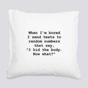 Hid The Body Black Square Canvas Pillow