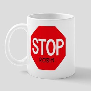 Stop Robin Mug