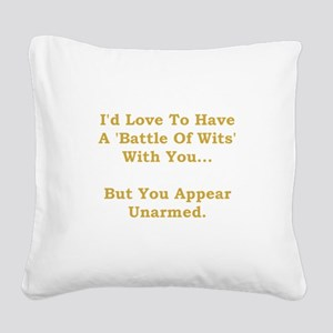 Battle Of Wits Gold Square Canvas Pillow