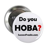 """Do You HOBA? """"Help Others Be Awesome"""""""