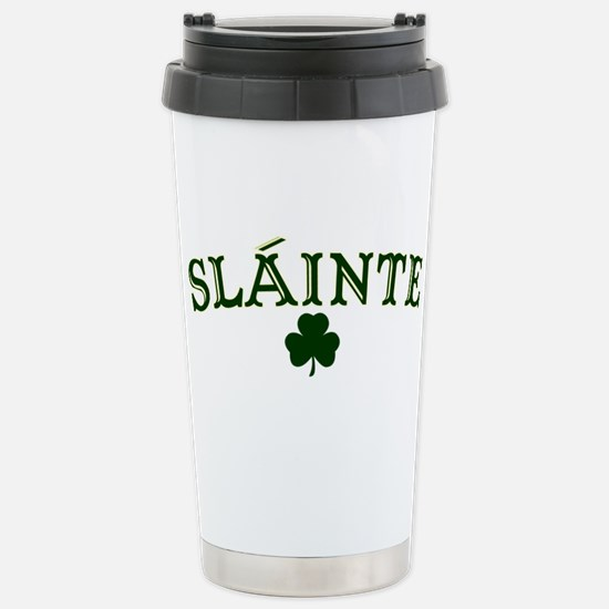 Slainte toast to your health Stainless Steel Trave
