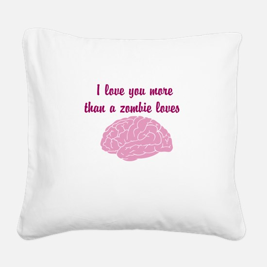 .Love you more Square Canvas Pillow