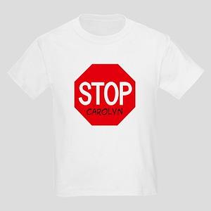 Stop Carolyn Kids T-Shirt