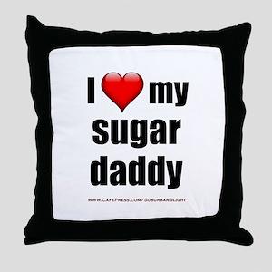 """Love My Sugar Daddy"" Throw Pillow"