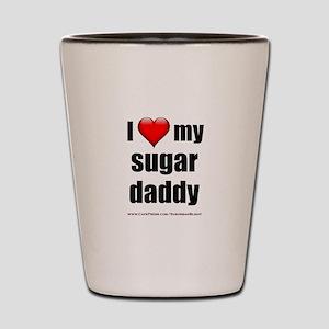 """""""Love My Sugar Daddy"""" Shot Glass"""