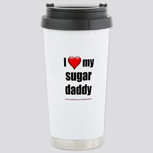 """Love My Sugar Daddy"" Stainless Steel Travel Mug"