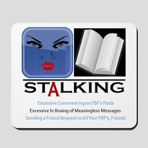Facebook Stalking Mousepad