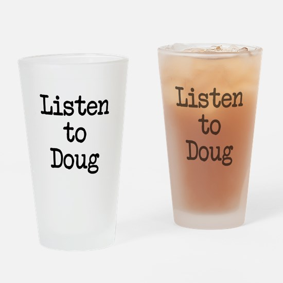 Listen to Doug Drinking Glass