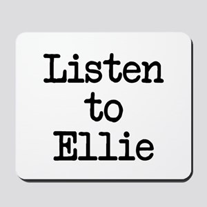 Listen to Ellie Mousepad