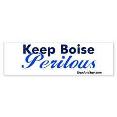 Keep Boise Perilous Bumper Bumper Sticker