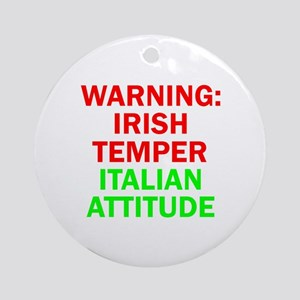 WARNINGIRISHTEMPER ITALIAN ATTITUDE Ornament (