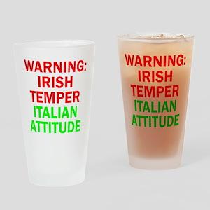 WARNINGIRISHTEMPER ITALIAN ATTITUDE Drinking G