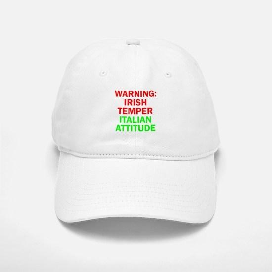 WARNINGIRISHTEMPER ITALIAN ATTITUDE.psd Baseball Baseball Cap