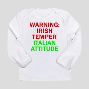 WARNINGIRISHTEMPER ITALIAN ATTITUDE Long Sleev