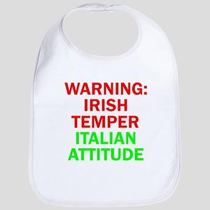 WARNINGIRISHTEMPER ITALIAN ATTITUDE Bib