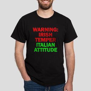 WARNINGIRISHTEMPER ITALIAN ATTITUDE Dark T-Shi