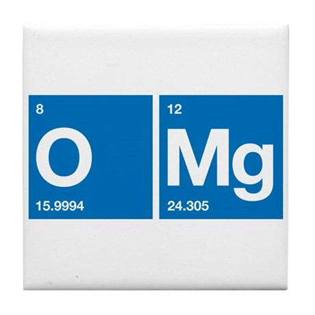 Oxygen Magnesium Periodic Table OMG Tile Coaster
