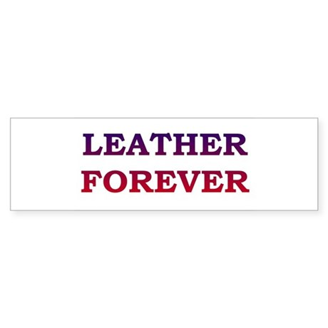 LEATHER FOREVER-blue to red t Bumper Sticker