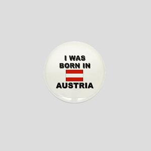 I Was Born In Austria Mini Button