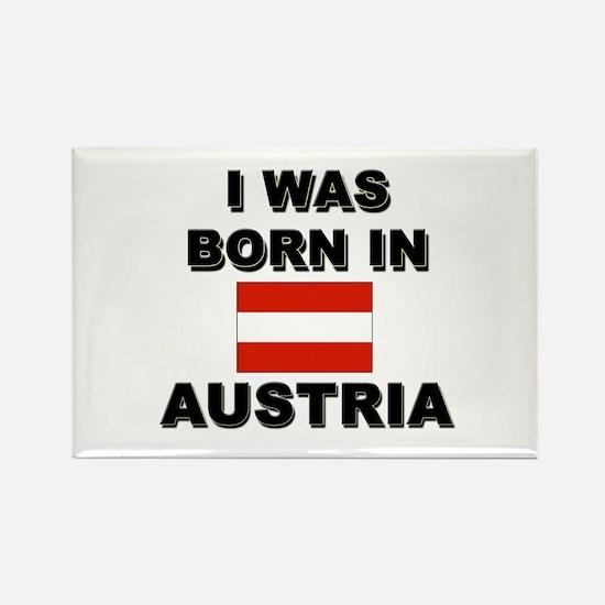 I Was Born In Austria Rectangle Magnet