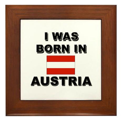 I Was Born In Austria Framed Tile