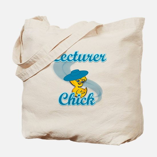 Lecturer Chick #3 Tote Bag