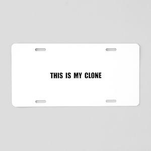 My Clone Aluminum License Plate