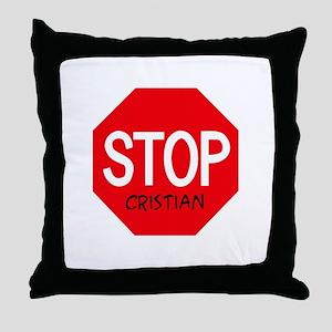 Stop Cristian Throw Pillow