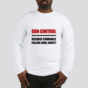 Gun Control Long Sleeve T-Shirt