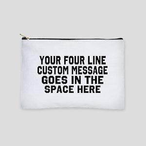 Customize Four Line Message Makeup Pouch