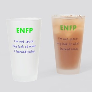 Sporatic ENFP Drinking Glass