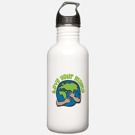 Love Your Mama Water Bottle
