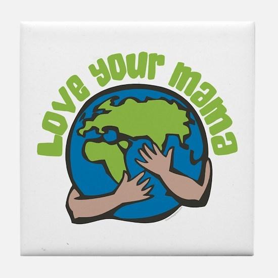 Love Your Mama Tile Coaster