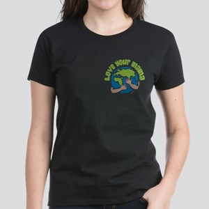 Love Your Mama Women's Dark T-Shirt