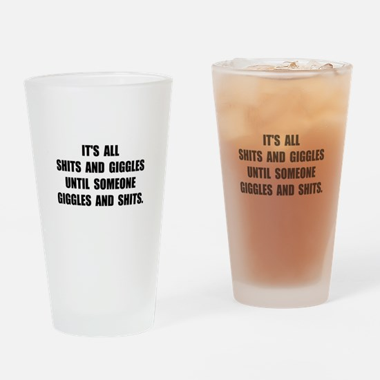 Shits And Giggles Drinking Glass