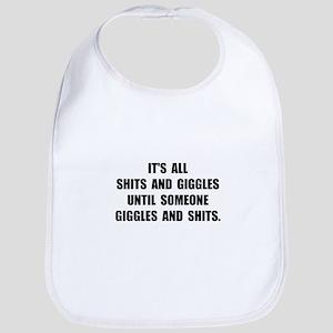Shits And Giggles Bib