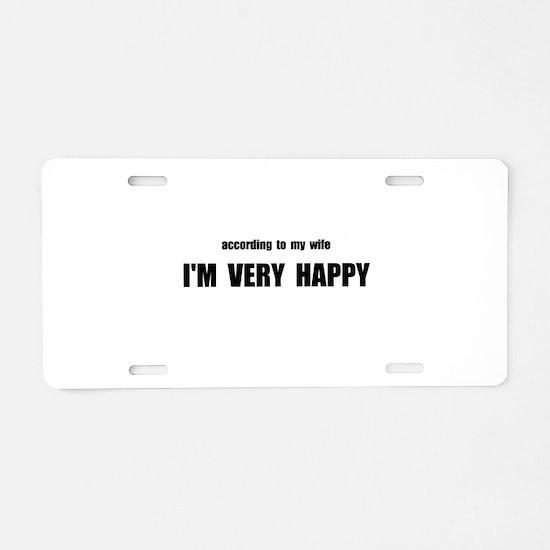 Wife Happy Aluminum License Plate