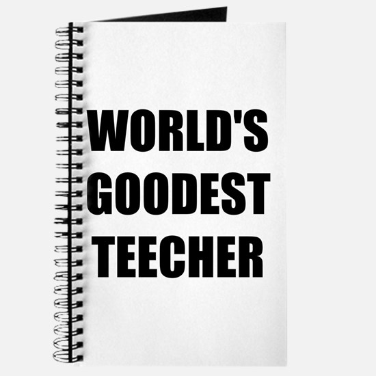Worlds Goodest Teacher Journal