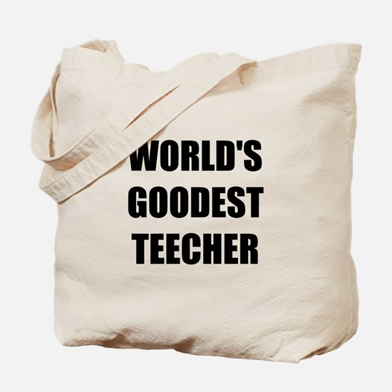 Worlds Goodest Teacher Tote Bag