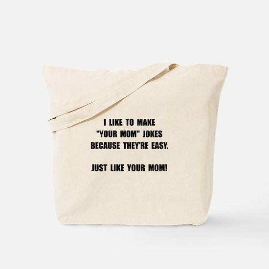 Your Mom Joke Tote Bag