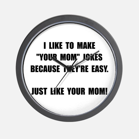 Your Mom Joke Wall Clock