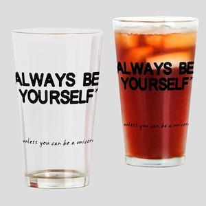 Always Be Yourself Unicorn Drinking Glass