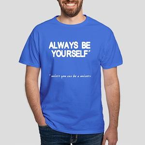 Always Be Yourself Unicorn Dark T-Shirt