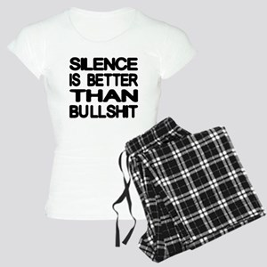 Silence Is Better Than Bullshit Women's Light Paja