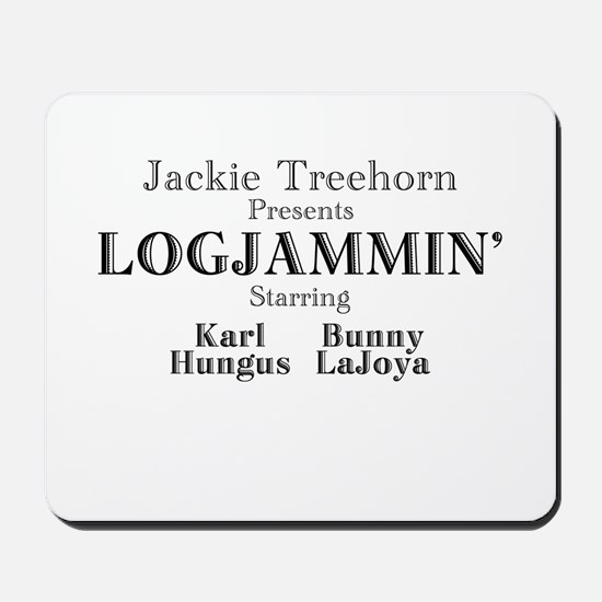 Log Jammin Mousepad