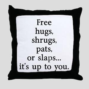 Sarcastic Free Hugs Throw Pillow