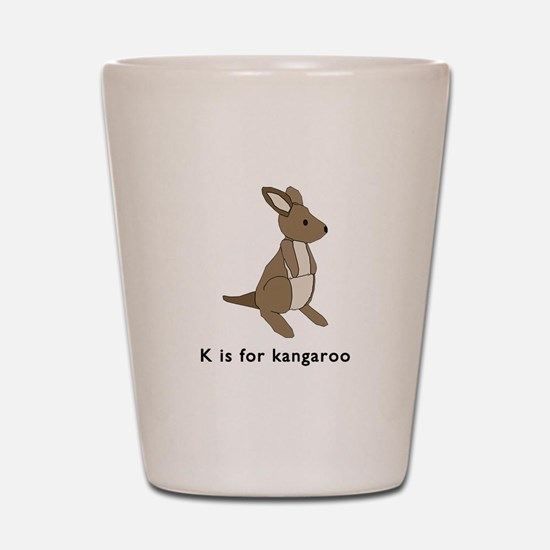 k is for kangaroo Shot Glass