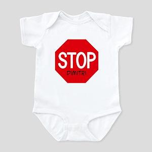 Stop Dimitri Infant Bodysuit