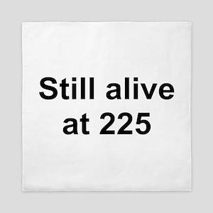 TEXT Still alive at 225 Queen Duvet